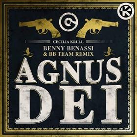 CECILIA KRULL - AGNUS DEI (BENNY BENASSI && BB TEAM REMIX)